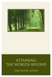 Attaining the Worlds Beyond