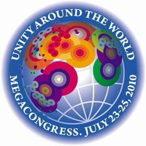 Unity Around the World | MEGACONGRESS JULY 23-25, 2010